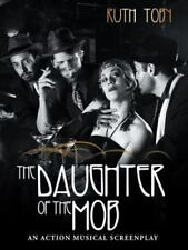 The Daughter of the Mob by Ruth Toby (2015, Paperback)