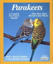 Parakeets: How to Take Care of Them and Understand Them #BN2529