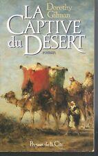 La captive du desert.Dorothy GILMAN. Presses de la Cité G003