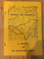Across the Dumaresq - A History of Inglewood Shire Queensland 1988