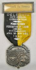 Pennsylvania Federation Of Labor 1940 Pittsburgh Delegate Medal Ribbon Pin (O)
