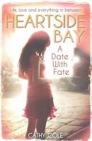 A Date With Fate (Heartside Bay), Cole, Cathy, New condition, Book