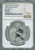 2020 RWANDA 1 OZ 50F NAUTICAL OUNCE SERIES - MAYFLOWER -  NGC MS68 SILVER COIN