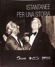 ISTANTANEE PER UNA STORIA - FRANCESCO LEONI - BANCA CARIGE, 2007