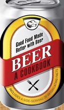 NEW - Beer - A Cookbook: Good Food Made Better with Beer by Adams Media