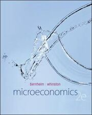Microeconomics by B. Douglas Bernheim and Michael D. Whinston (2013, Hardcover)