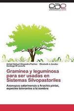 Graminea y leguminosa para ser usadas en Sistemas Silvopastoriles: Axonopus cata