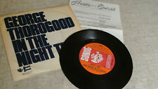 """George Thorogood IN THE NIGHT TIME 7"""" + promo flyer GREAT VINYL!"""