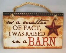 "Raised In Barn Cowboy Sign Rustic Wall Art Decor 9.5""x5.5"" Gift"