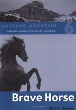 Brave Horse (Mustang Mountain)
