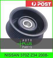 Fits NISSAN 370Z Z34 2008- - Idler Tensioner Drive Belt Bearing Pulley