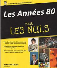 LES ANNEES 80 POUR LES NULS TBE livre 1980