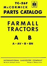 1939-47 Farmall A AV B BN Tractor  Parts Manual coil binding TC-39C