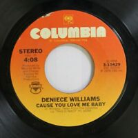 Soul 45 Deniece Williams - Cause You Love Me Baby / Free On Columbia