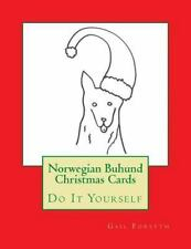 Norwegian Buhund Christmas Cards : Do It Yourself by Gail Forsyth (2015,.