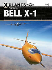 Bell X-1 by Peter E. Davies (Paperback, 2016)