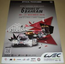 Le Mans - Du Mans - FIA WEC - 6 Hours Of Bahrain 2015 - Official Event Programme