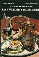 LA FABULEUSE HISTOIRE DE LA CUISINE FRANCAISE - HENRIETTE PARIENTE