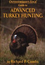 Advanced Turkey Hunting - Outdoorman's Edge - Calling Strategies, Bowhunting