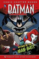 Attack of the Man-Bat! (Batman: Comic Chapter Books) by Jake Black