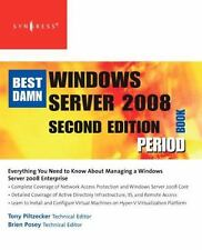 The Best Damn Windows Server 2008 Book Period by Anthony Piltzecker and Susan...