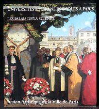 Universités et grandes écoles à Paris Les palais de la science Neuf