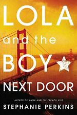 Lola and the Boy Next Door,Stephanie Perkins- 9780142422014