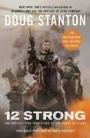 12 Strong: The Declassified True Story of the Horse Soldiers - Paperback - GOOD