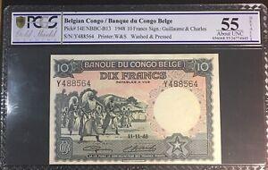 PCGS 55   Belgian Congo Banque Du Congo Belge 10 Francs 1948 Pick 14 Aunc