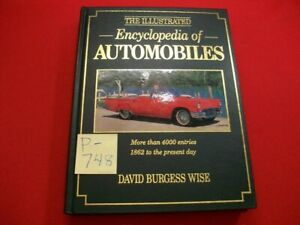ILLUSTRATED ENCYCLOPEDIA OF AUTOMOBILES 4000 ENTRIES 1862 TO 1979 EXCELLENT BOOK