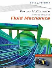 Introduction to Fluid Mechanics by Robert W. Fox, Alan T. McDonald and Philip J.
