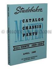 Studebaker 8 cyl Engine Chassis Parts Book 1940 1939 1938 1937 1936 1929-1935