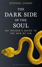 El lado oscuro del alma: an Insider's Guide to the web del pecado de Stephen..