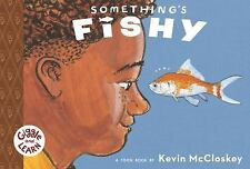 Something's Fishy: TOON Level 1: By McCloskey, Kevin