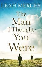 The Man I Thought You Were by Leah Mercer (2017, CD, Special, Unabridged)