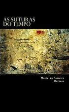 As Suturas Do Tempo : Poesia by Maria Barroso (2014, Paperback)
