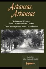 Arkansas, Arkansas Volume 2: Writers and Writings from the Delta to the