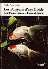 Les Poissons d'Eau Froide - Dr. Werner Ladiges - Eds. Tetra - 1991