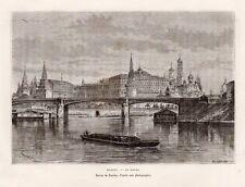 MOSCOU MOSCOW MOSKVA KREMLIN KREML RUSSIE RUSSIA GRAVURE 1883 ENGRAVING