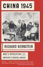 NEW - China 1945: Mao's Revolution and America's Fateful Choice
