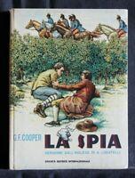 LA SPIA. G.F. Cooper. Società Editrice Internazionale.