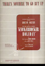 """KNICKERBOCKER HOLIDAY Broadway Show """"There's Nowhere To Go But Up"""" Kurt Weill"""