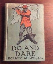 Do And Dare (1910, Hardcover) Horatio Alger Jr PreOwnedBook.com