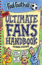 Ultimate Fan's Handbook (Foul Football), Coleman, Michael, New Book