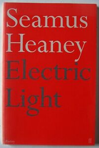 SEAMUS HEANEY / ELECTRIC LIGHT / POETRY COLLECTION / 1st EDITION / FABER 2001