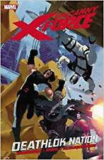 Uncanny X-Force Vol. 2: Deathlok Nation, Rick Remender, New Book