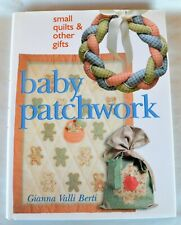 HCDJ Baby Patchwork, Small Quilts & Other Gifts by Gianna Valli Berti
