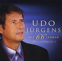 Mit 66 Jahren-Was Wichtig Ist von Jürgens,Udo | CD | Zustand gut