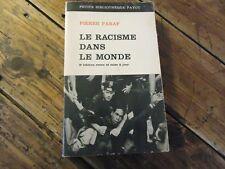 PIERRE PARAF -LE RACISME DANS LE MONDE - 1964