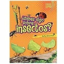 ..Sabes algo sobre insectos/ Do You Know about Insects (Libros Rayo - Conoce Lo